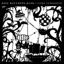 Dave Matthews Band releasing 'Come Tomorrow'