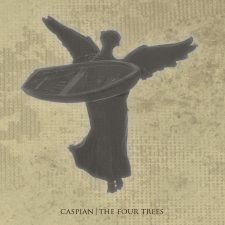 New Pressing: Caspian — The Four Trees