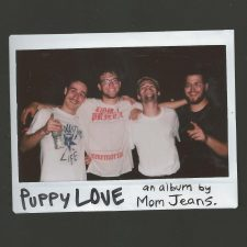 Mom Jeans releasing 'Puppy Love' this summer